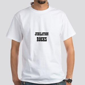 JUBILATION ROCKS White T-Shirt